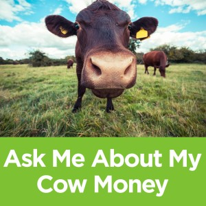 "Cow Money Challenge:  Sarah reached into her ""cow money"", now reach into YOURS!"