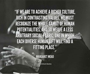 quote-margaret-mead-if-we-are-to-achieve-a-richer-5707