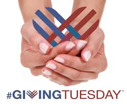 Giving Tuesday:  Give WHERE, WHY, HOW, and to WHAT Inspires YOU